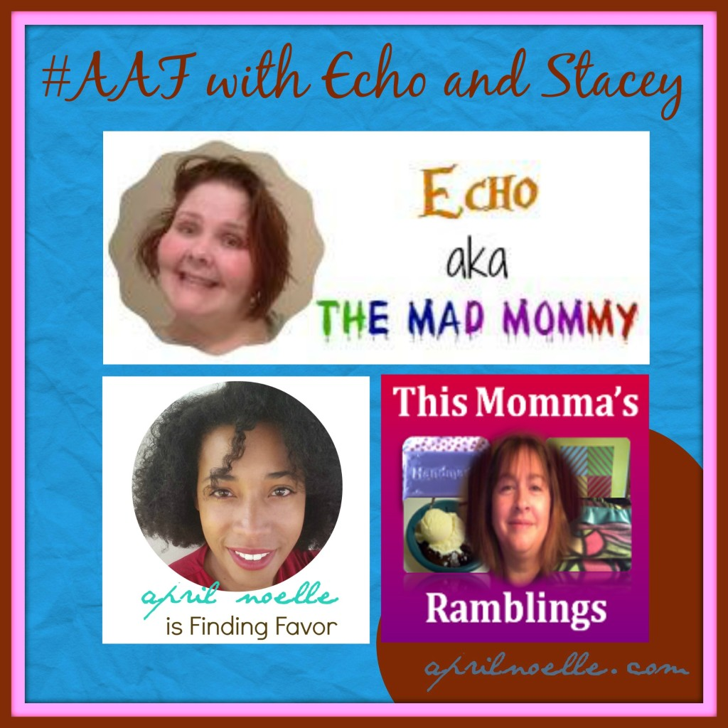 AAF with Echo and Stacey